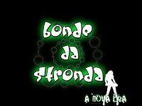 6 - Bonde da Stronda -  Nova Era da Stronda [Nova Era da Stronda].mp3