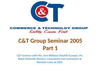 C&T Cover Seminar 2005 (Part 1).pptx