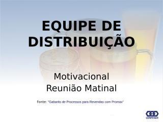 Matinal Eq[1].Distribuição.ppt