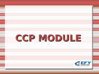 Tut23 CCP MODULE.ppt