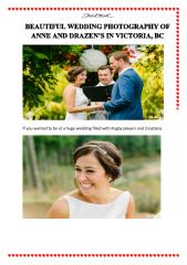 BEAUTIFUL WEDDING PHOTOGRAPHY OF ANNE AND DRAZEN'S IN VICTORIA, BC.pdf