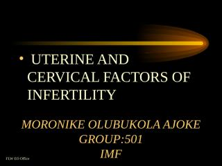 UTERINE AND CERVICAL FACTORS OF INFERTILTY.ppt